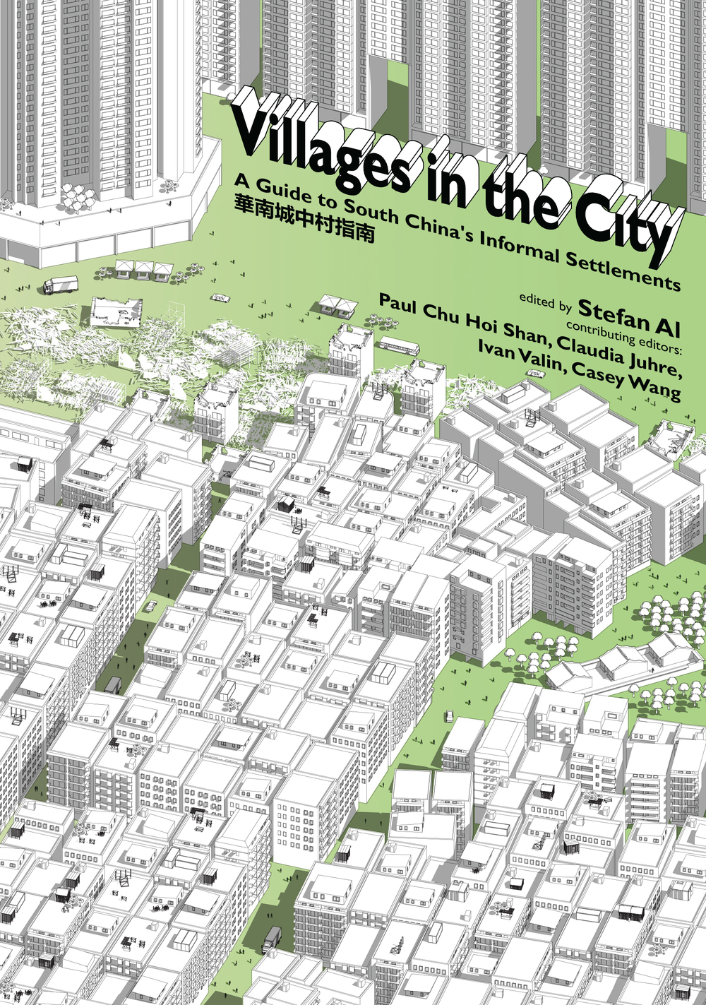 Villages In the City: A Guide to South China's Urban Informality