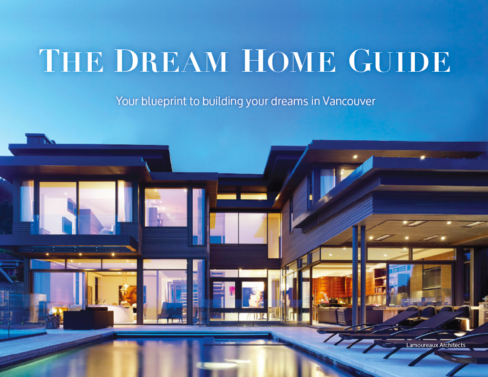 The dream home guide luxury home design show taste of life magazine proudly announces the launch of its second publication the dream home guide eighteen articles will cover home buying building malvernweather Images