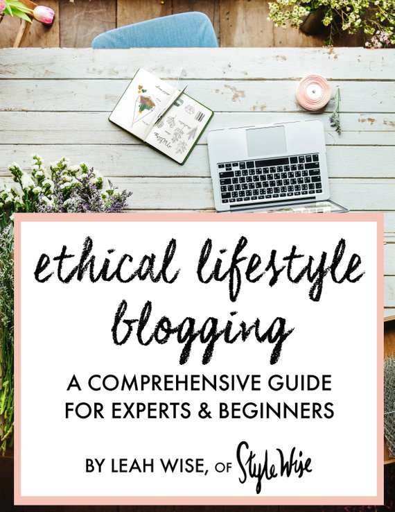 For over 5 years, Leah Wise has been blogging, writing, and speaking on the topic of ethical, sustainable, and eco-friendly fashion. In this guide, Leah Wise offers detailed insight into how to create and sustain an ethical lifestyle blogging business.    Get $5 off by clicking BUY below!