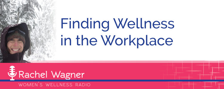 Wagner Wellness finding wellness in the workplace with wagner s