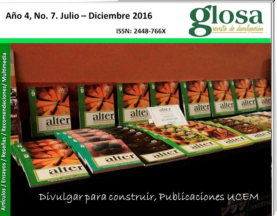 En Portada la UCEM FORTALECE SU ÁREA DE INVESTIGACIÓN EN CADA PROYECTO DE DIVULGACIÓN EMPRENDIDO, LOS MÁS IMPORTANTES CORRESPONDEN A SUS PUBLICACIONES: aLTER ENFOQUES CRÍTICOS Y GLOSA REVISTA DE DIVULGACIÓN.