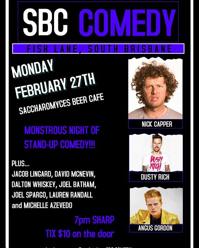 FEB 27! GET IT! #sbccomedy #brisbanecomedy #fishlaneprecinct