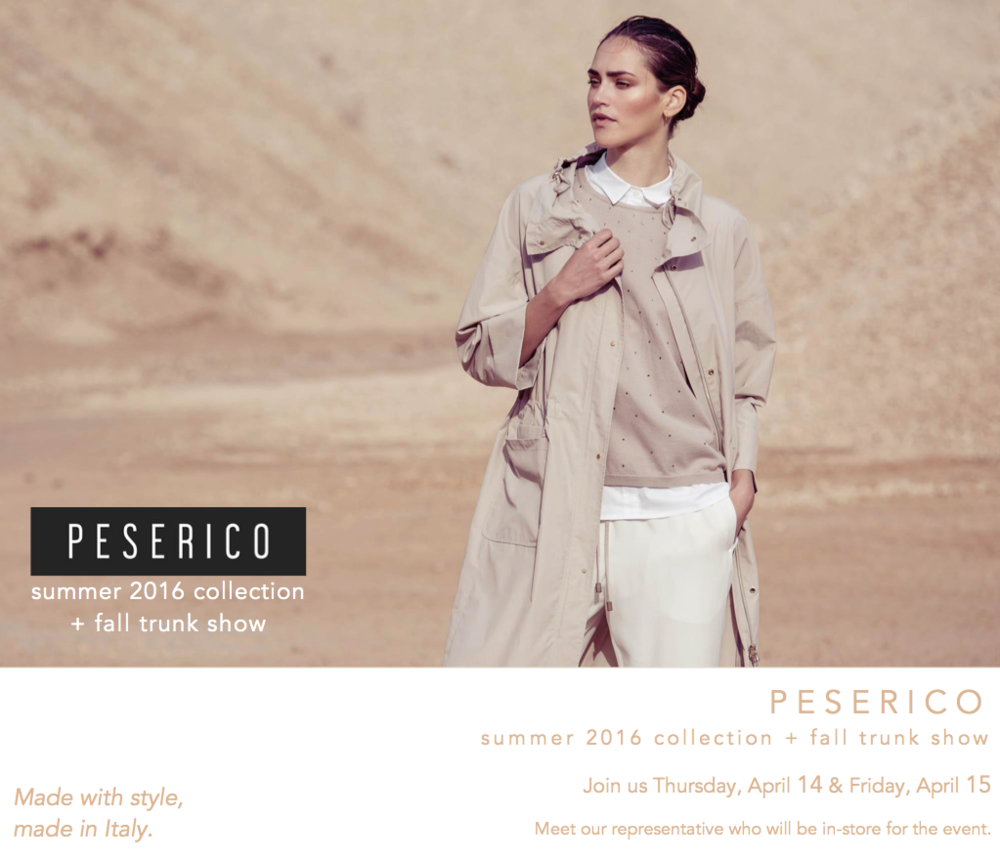 Peserico Spring Collection + Fall 2016 Trunk Show