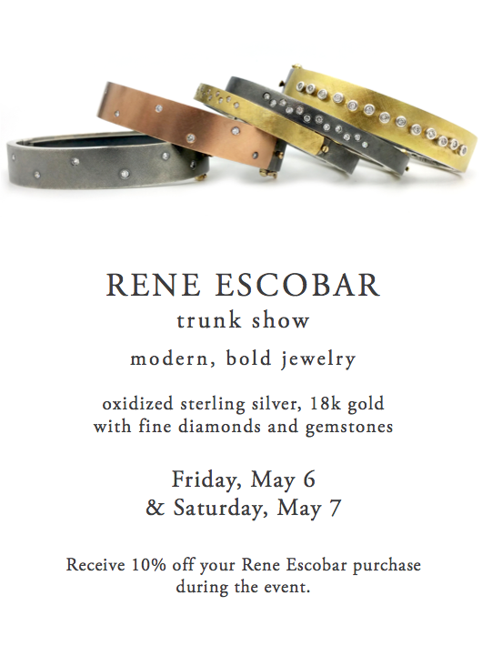 Rene Escobar Jewelry Trunk Show May 2016
