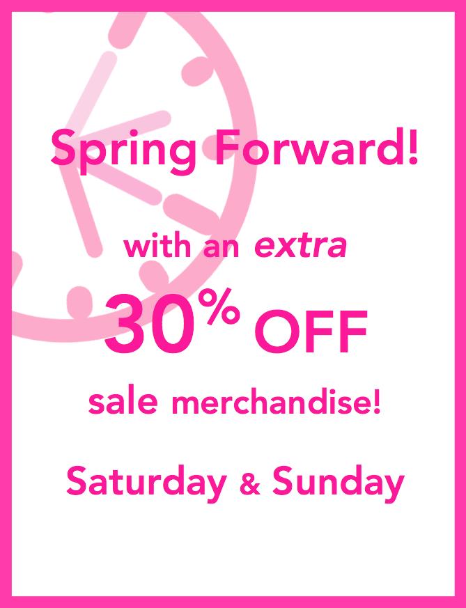 Spring Forward Sale 2017