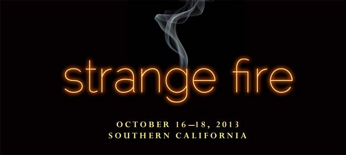 Click for Strange Fire Conference