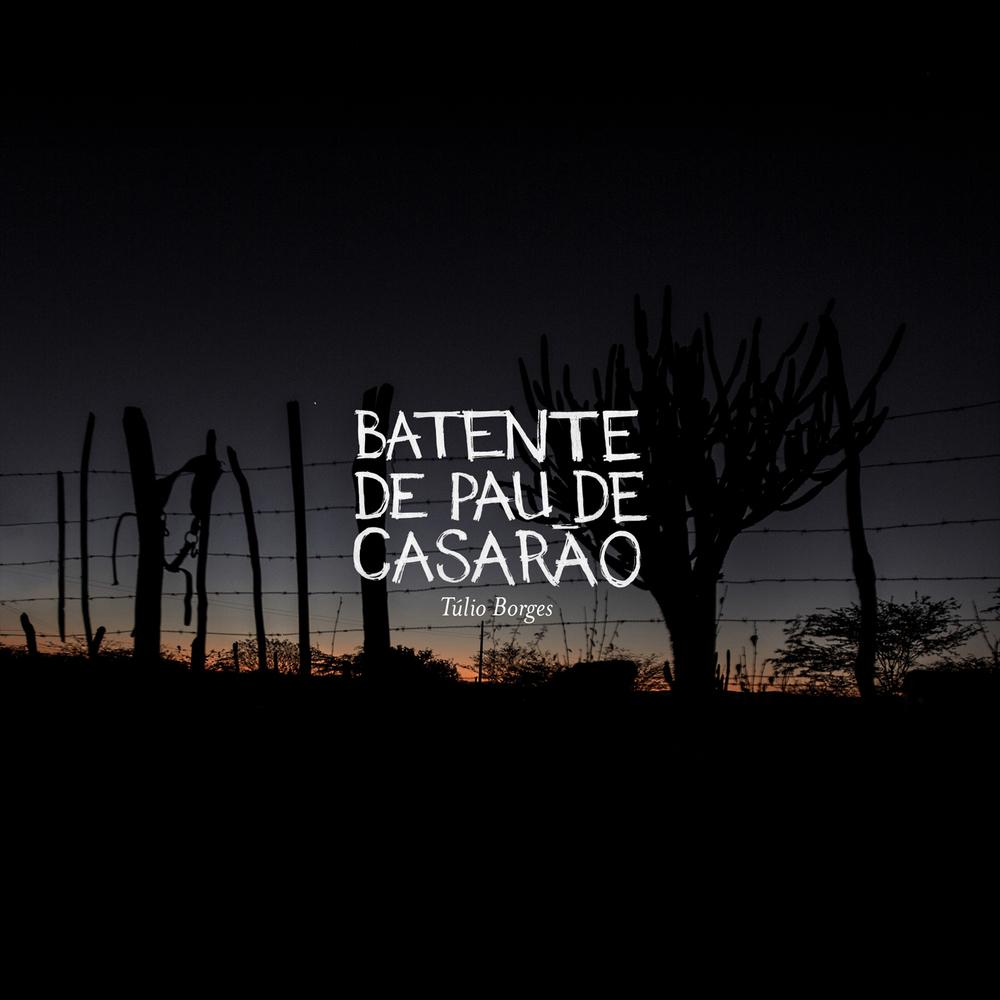 Press Kit - Batente de Pau de Casarão (2015)