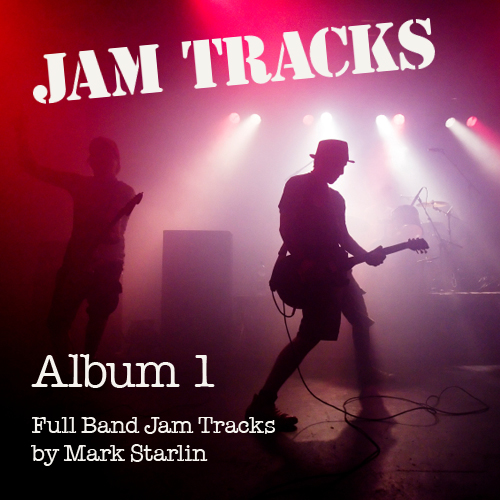 Jam Track 2 Posted on Media Page And YouTube — Mark Starlin