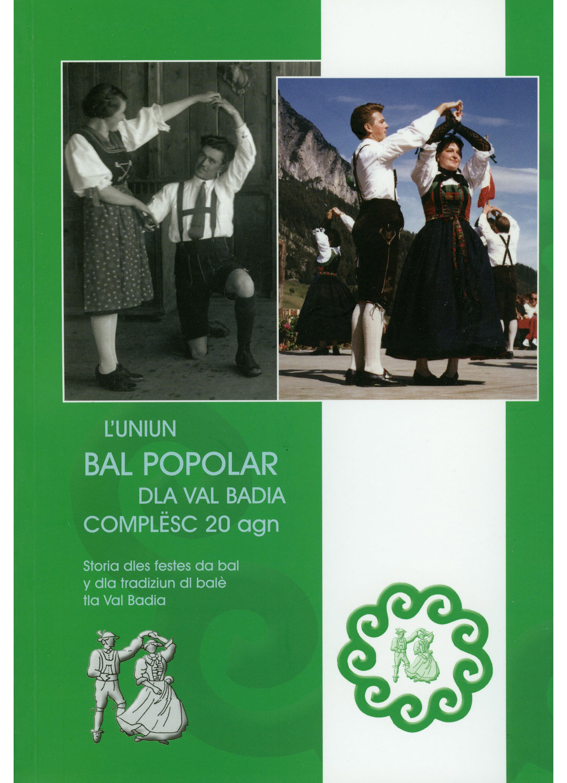 L'UNIUN BAL POPOLAR COMPLËSC 20 AGN