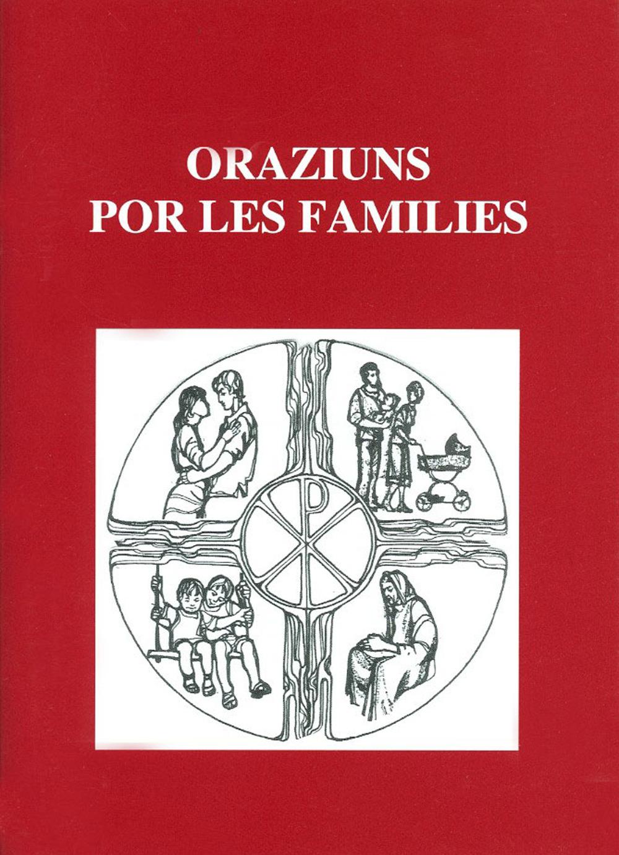 ORAZIUNS POR LES FAMILIE