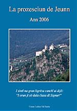 Prozesciun de Jeunn 2006