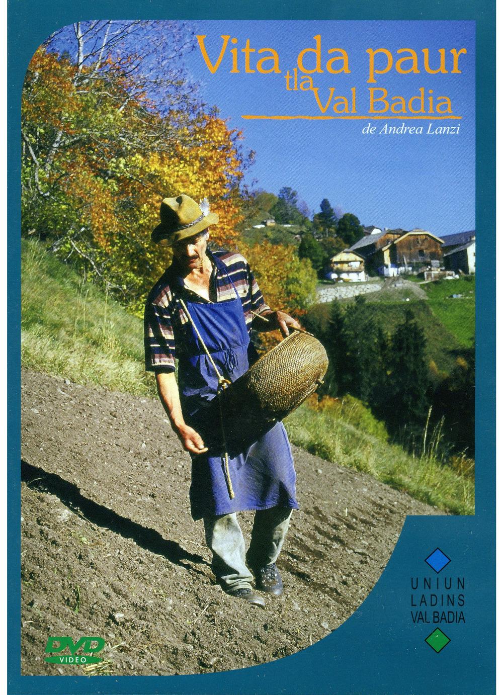 "DVD ""VITA DA PAUR TLA VAL BADIA"""