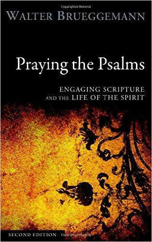 Praying the Psalms by Walter Brueggemann