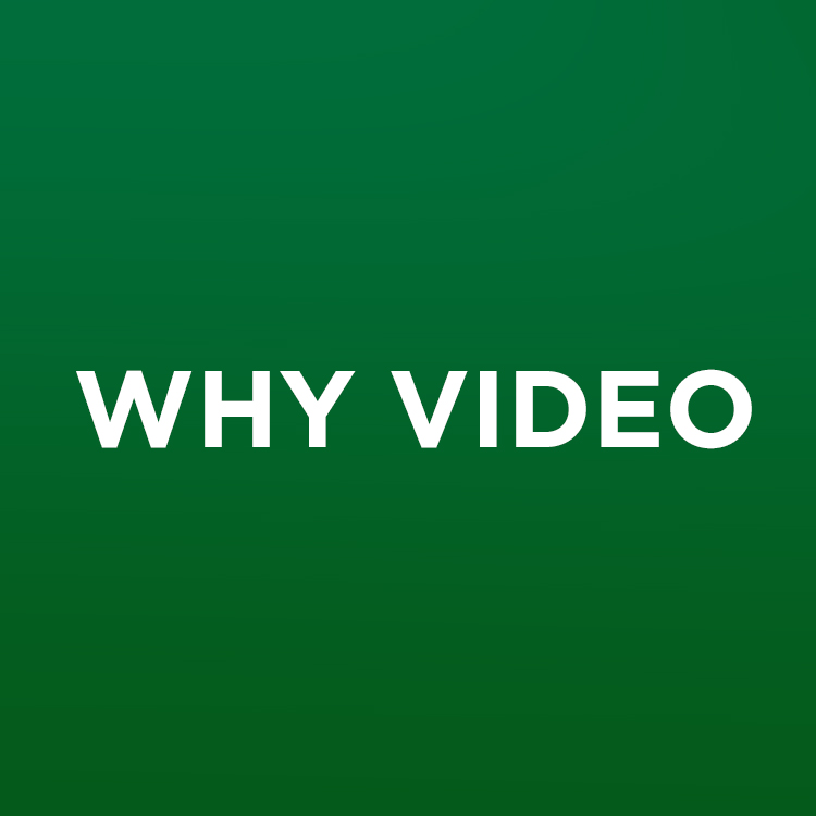 why video