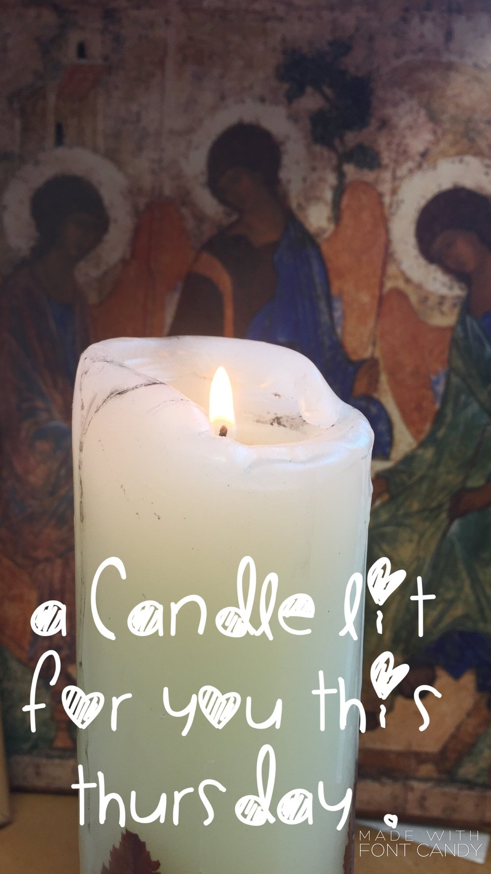 Holy Thursday - Jesus, I light this candle for my brothers & sisters: the kind, the brave, the tired, the scared, enfold your arms around them. So this Thursday morning, may they be blessed & bathed in love. Amen.