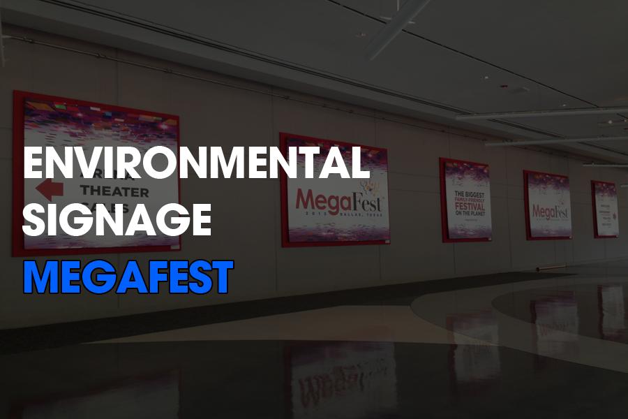 EnviormentalSignage-MegaFest.jpg