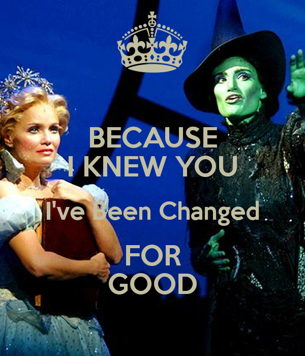 Don't worry, neither of us is the good witch or wicked witch. We contain both sides--just like Glinda and Elphaba.  Image courtesy of www.keepcalm-o-matic.co.uk