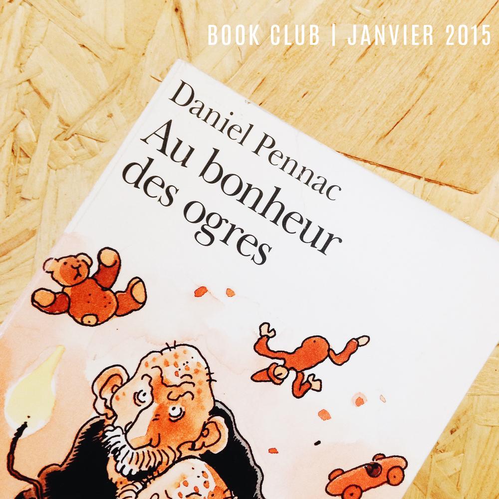 Au Bonheur des OgresdeDaniel Pennac