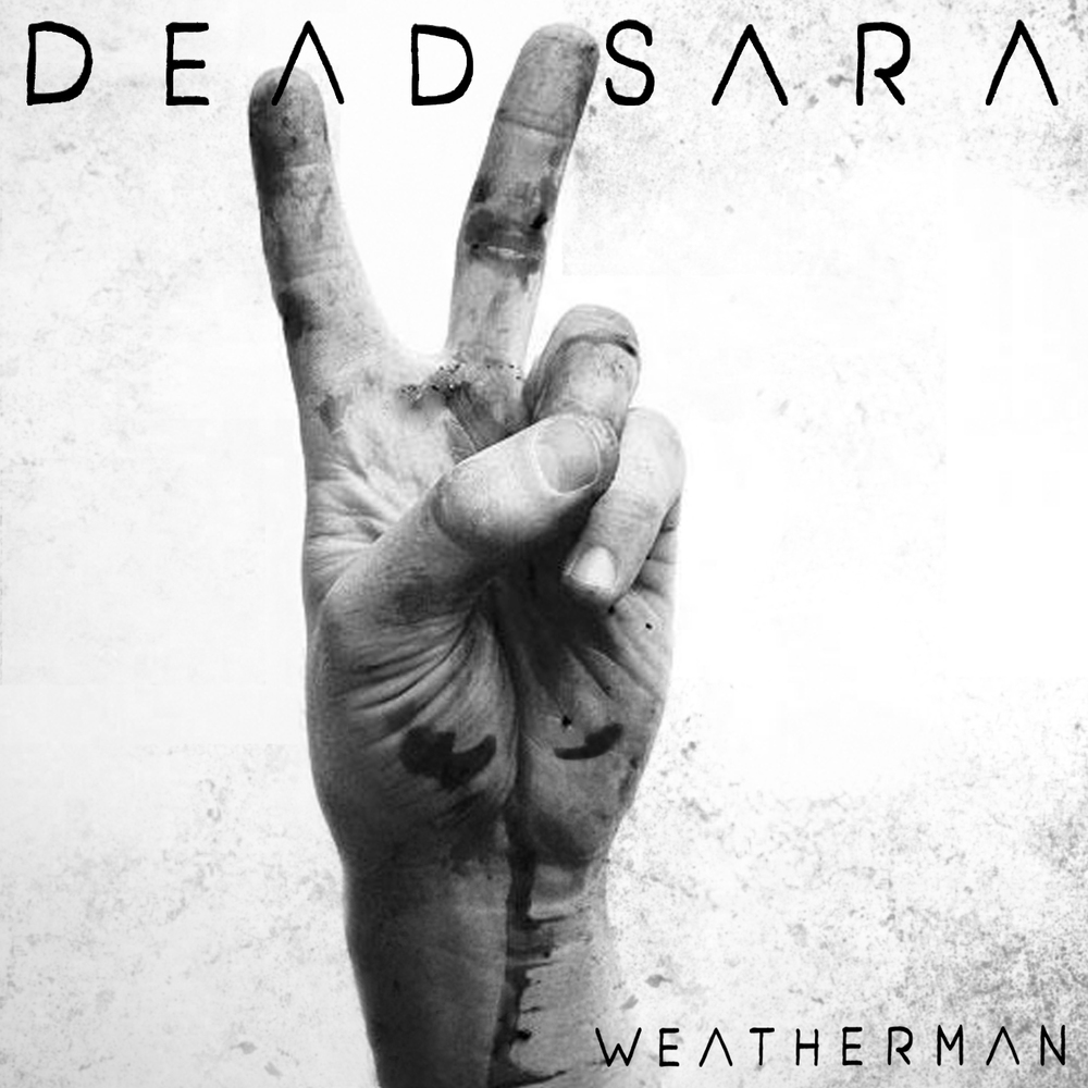 DEADSARA_WEATHERMANCOVER_FINAL.jpg