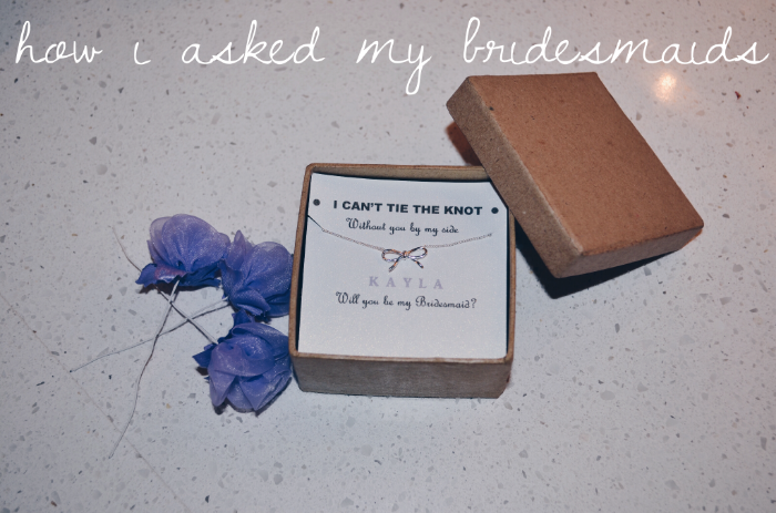 bridesmaid proposal | xxkarlierae.com