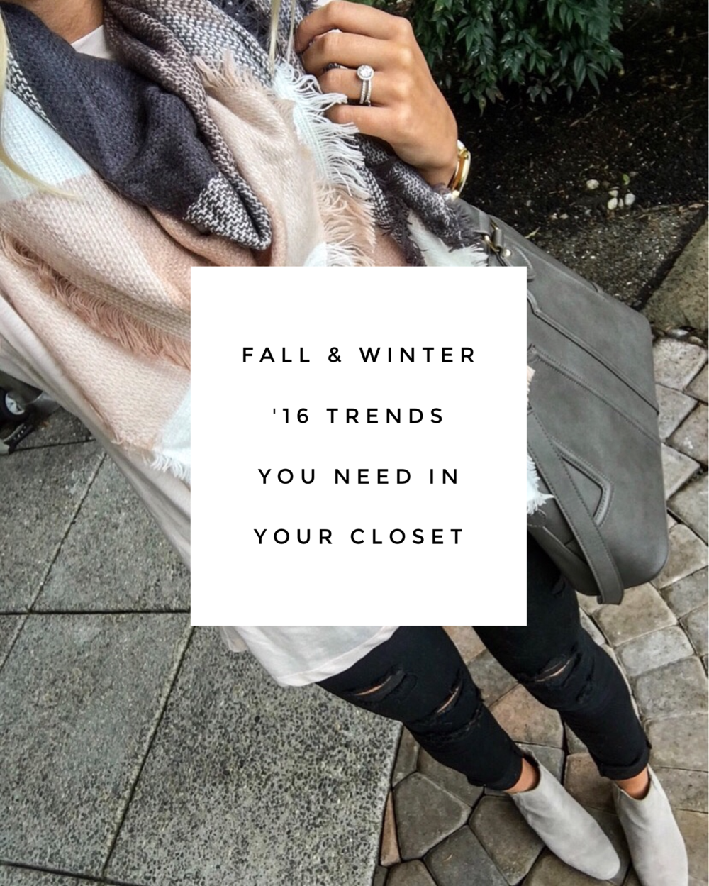 2016 Fall & Winter Trends You Need In Your Closet || www.xxkarlierae.com