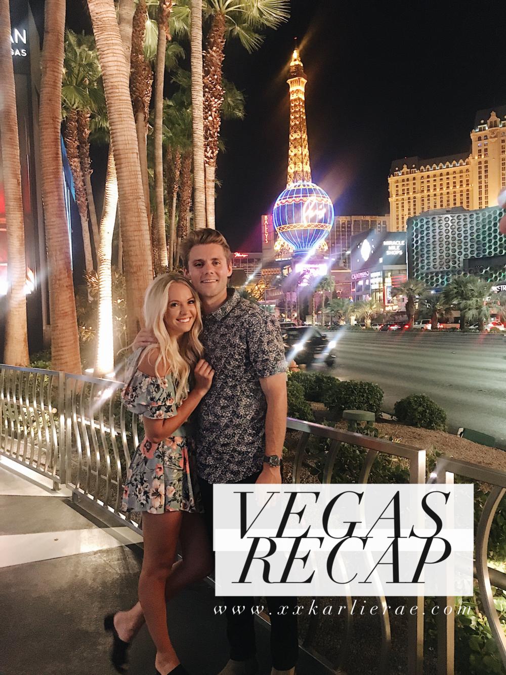 Vegas Recap | xxkarlierae.com