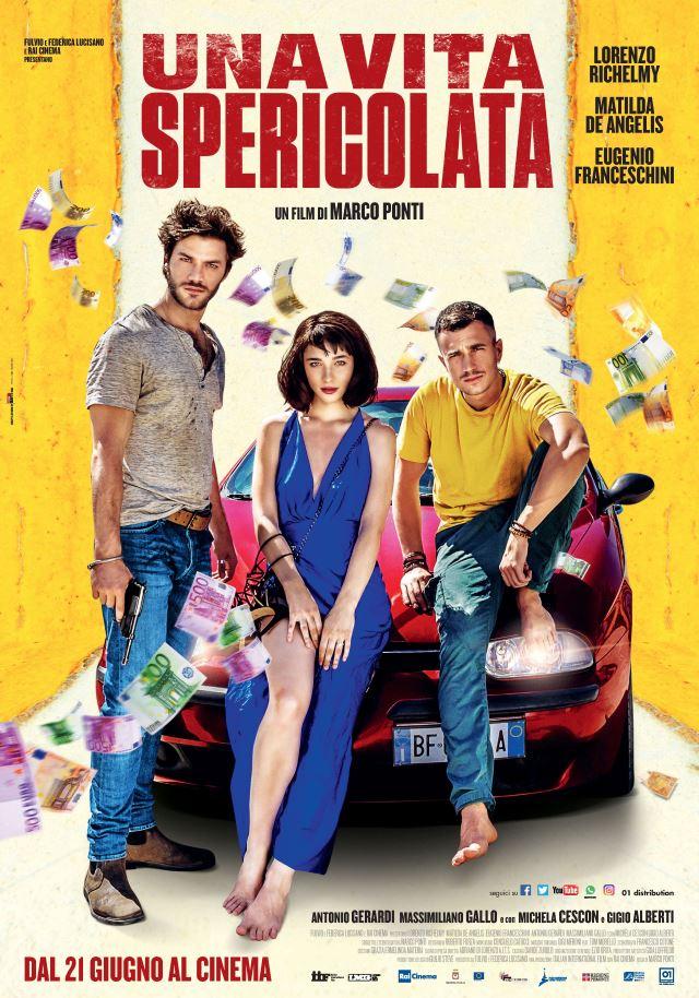 UnaVitaSpericolata_Film2018_PosterUfficiale_.jpg