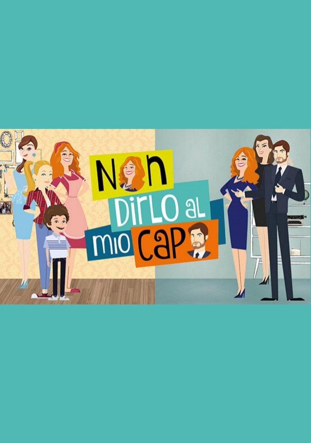 non-dirlo-al-mio-capo-2-dal-13-settembre-su-rai-1-dailymotioncom_2079927.jpg