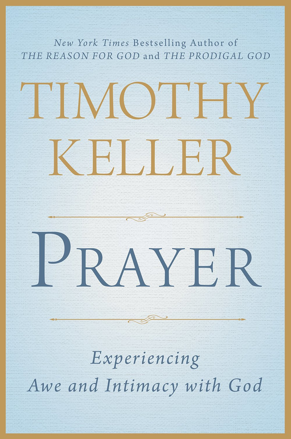 TIM KELLER PRAYER.jpg
