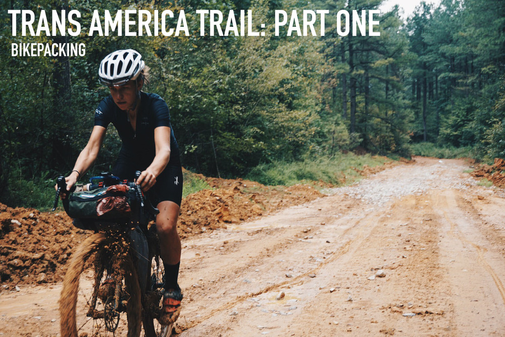 Trans America Trail Part One
