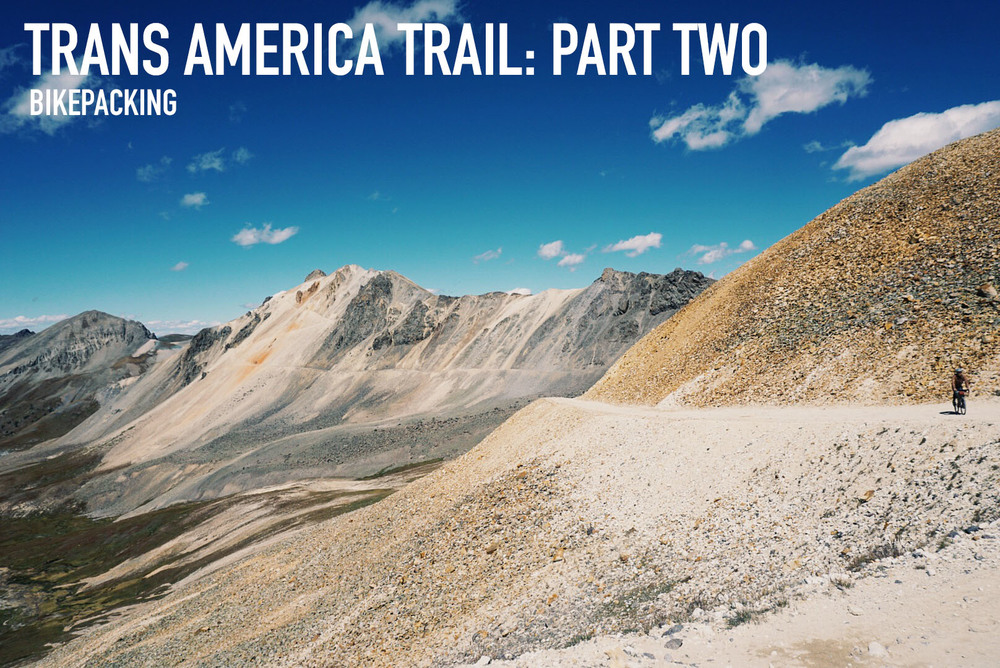 Trans America Trail Part Two