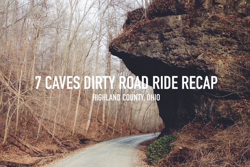 7 Caves Dirty Road Ride Recap