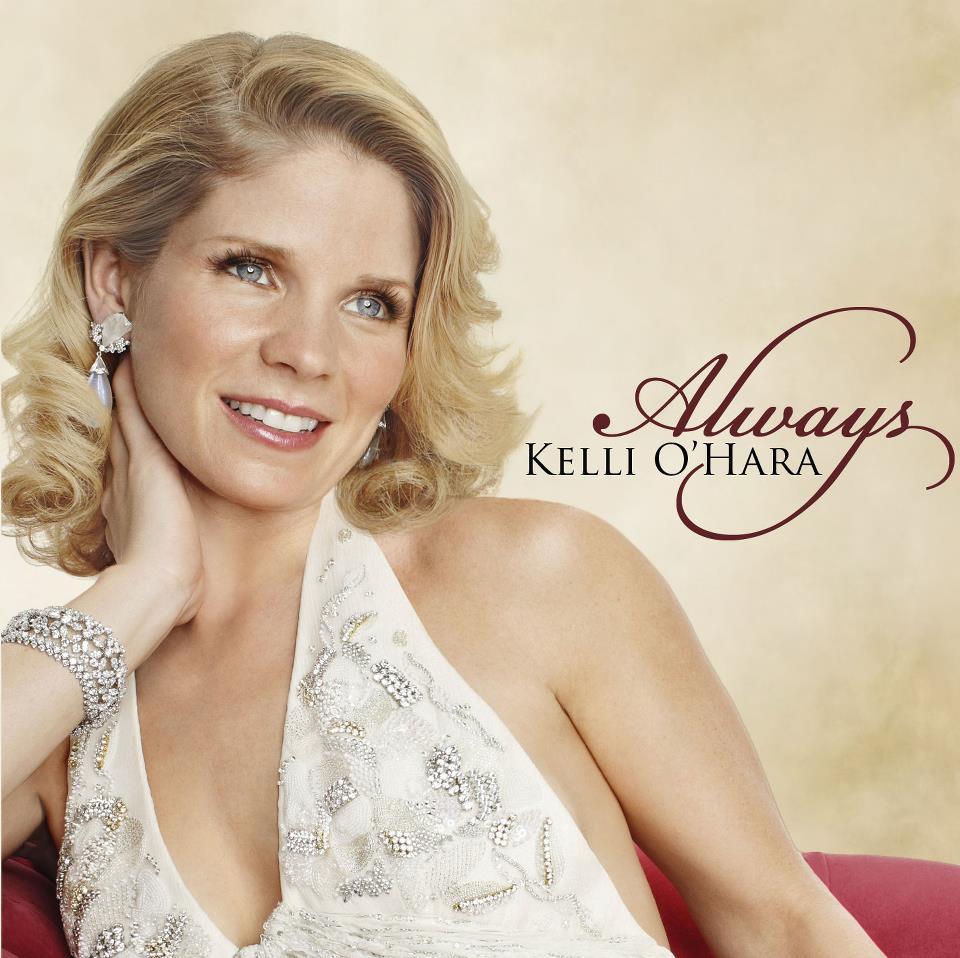 Kelli O'Hara: Always