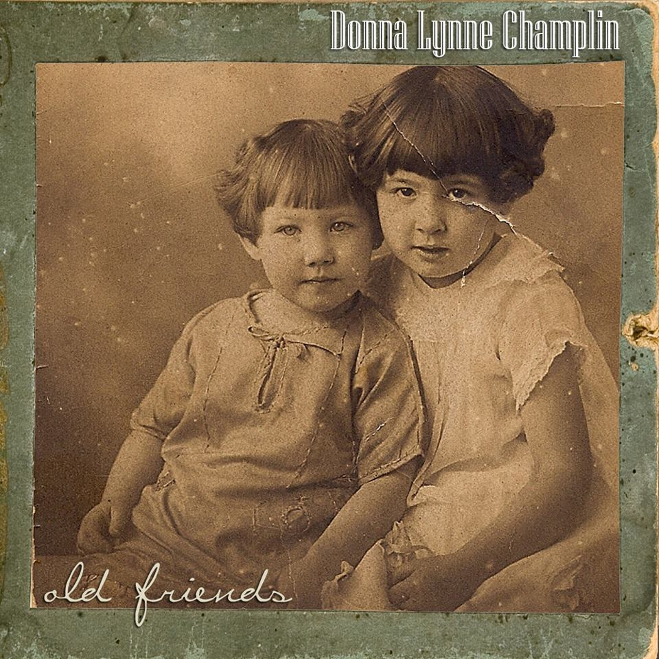Donna Lynne Champlin: Old Friends