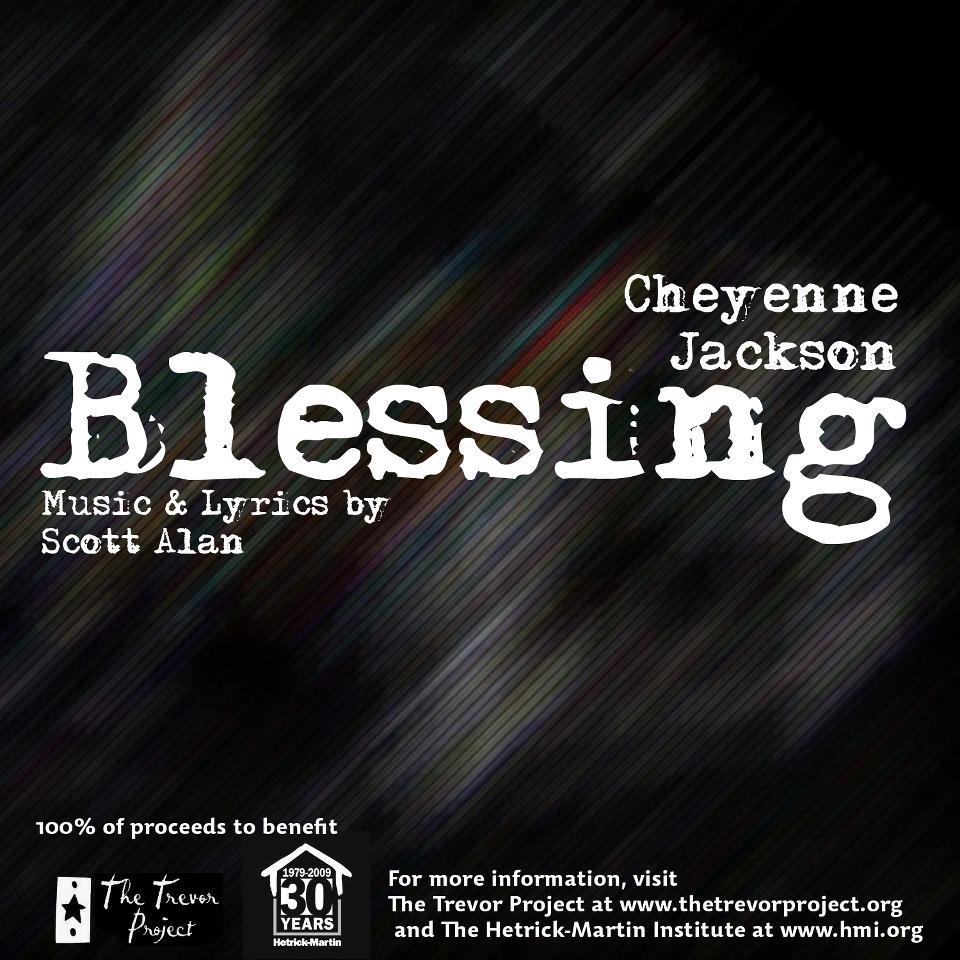 Cheyenne Jackson: Blessing