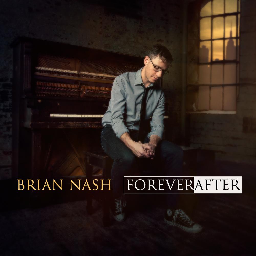 Brian Nash: Forever/After