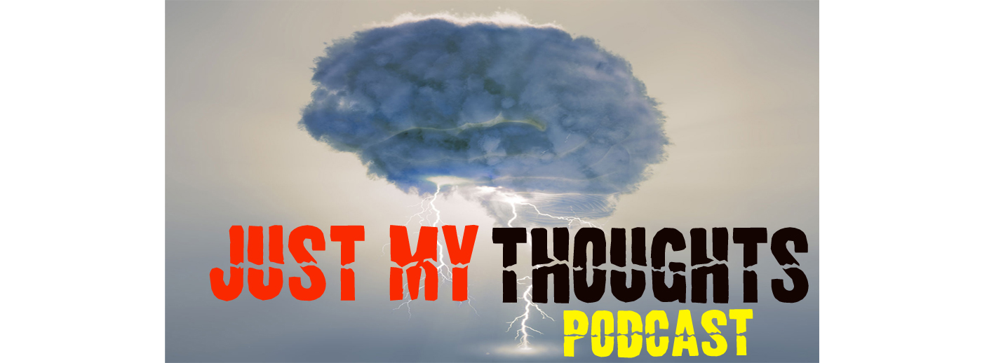 Just My Thoughts Podcast - Khaleel Ward