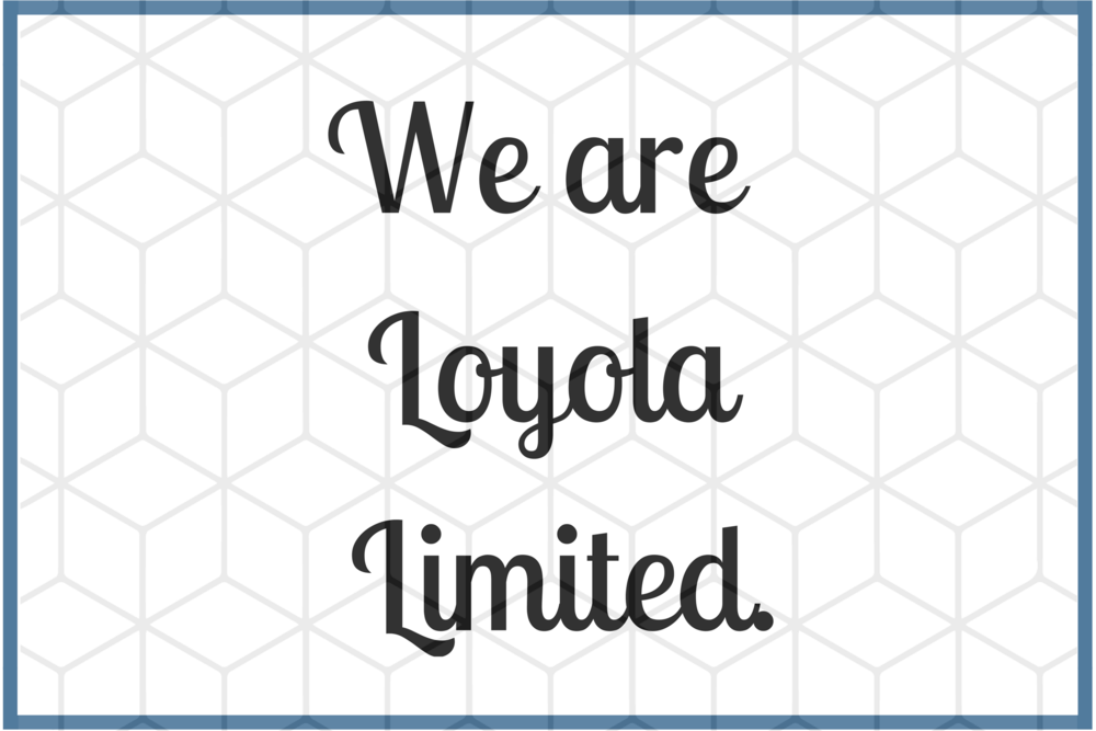We are Loyola Limited..png