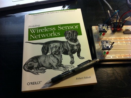 Building Wireless Sensor Networks by Robert Faludi
