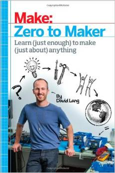 Zero to Maker by David Lang