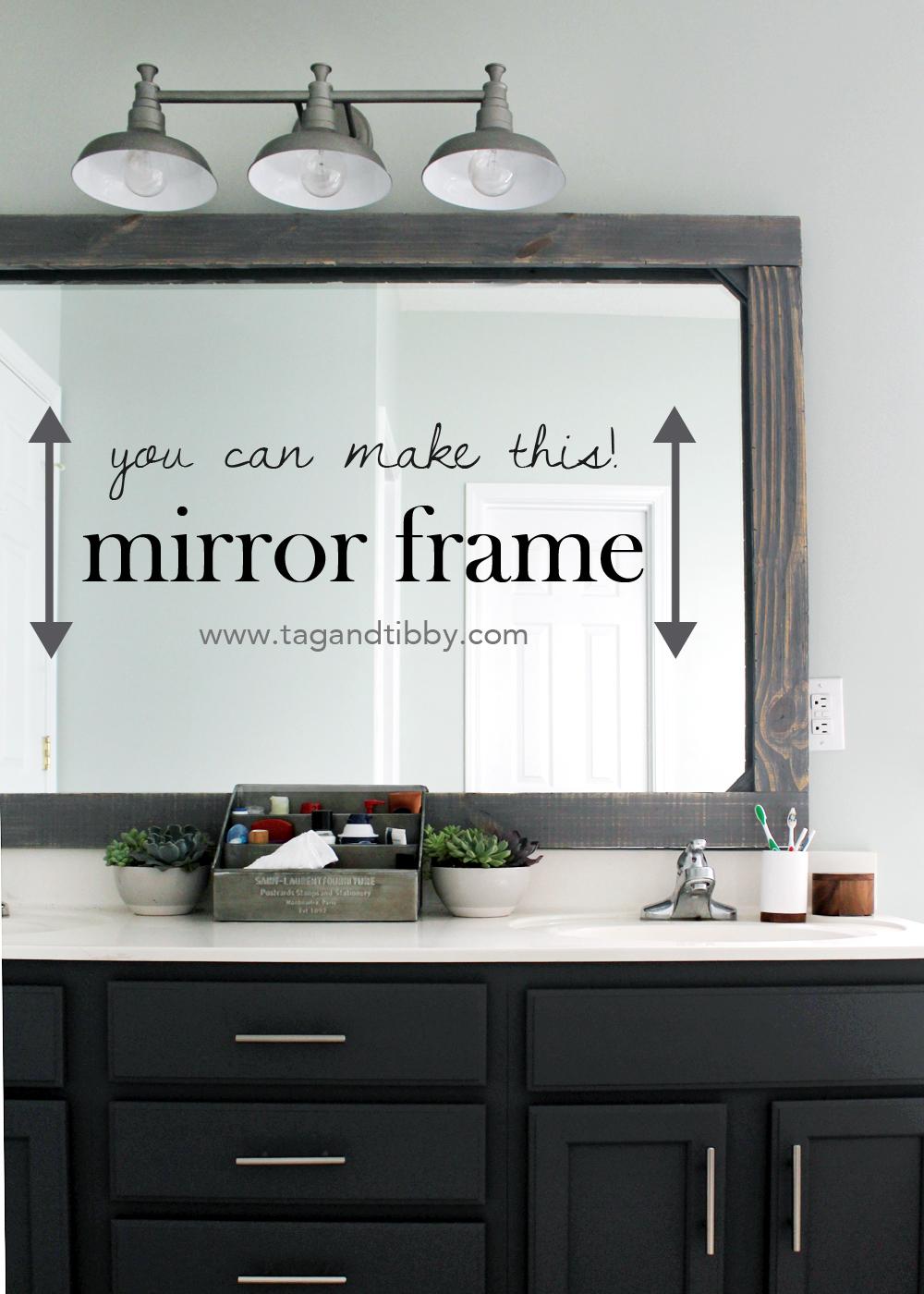 DIY Rustic Wood Mirror Frame — Tag & Tibby