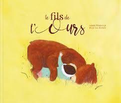 Le fils de l'ours,d' Isabelle Wlodarczyk, Editions d'Eux  ISBN 978-2-924645-13-0 / Prix 19,95 $/ 28 août 2017