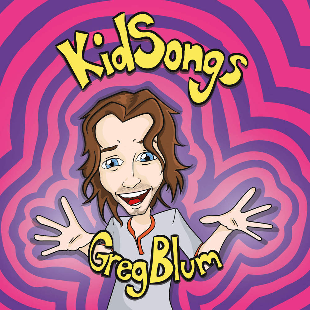 KidSongs by Greg Blum