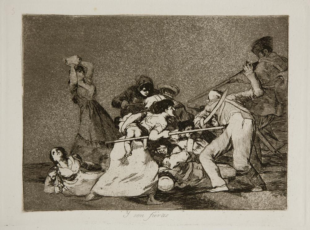 Y son fieras. Francisco Goya . Desastres de la guerra,nº 5, (1810-14). Museo del Prado.