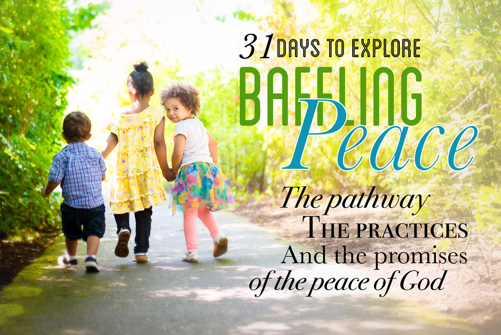 31 days to explore the pathway, the practices and the promises of the peace of God. www.chereehayes.com.  *Photo credit:  Breleased Photography .