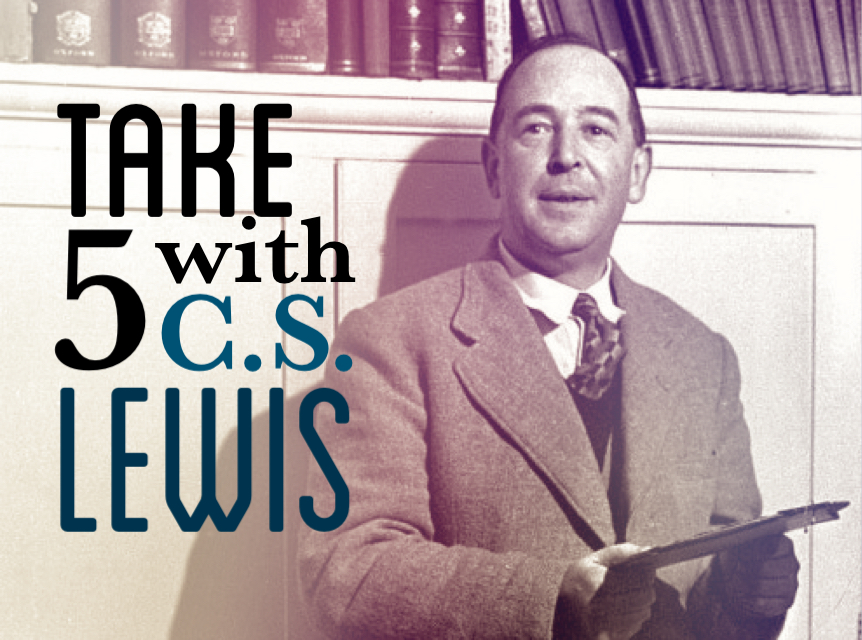 5 C.S. Lewis Quotes to Reflect on
