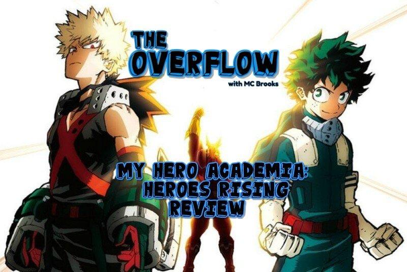 My Hero Academia Heroes Rising Review The Great Geek Refuge