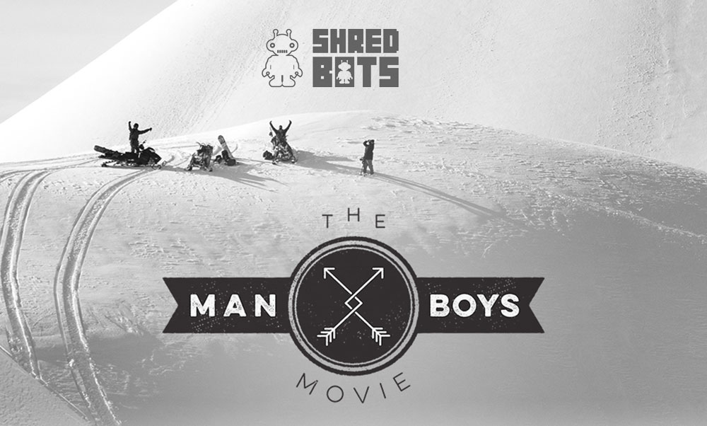 "SHRED BOTS ""MAN BOYS"""