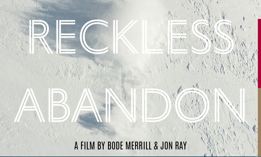 "Bode Merrill ""RECKLESS ABANDON"""