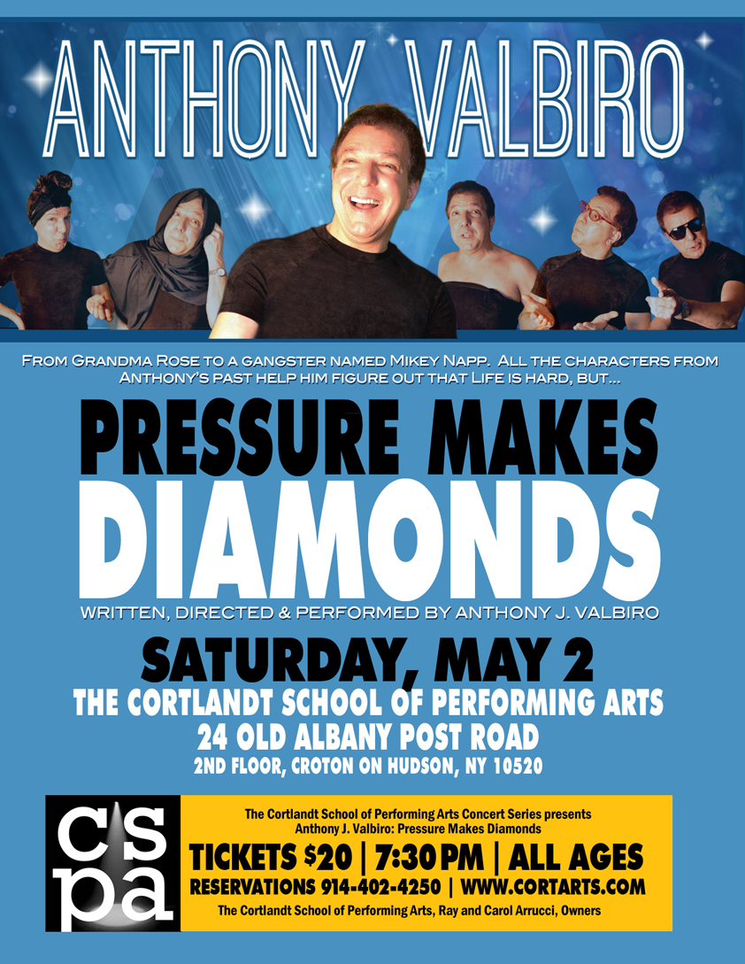 "CSPA Presented the BRILLIANCE of Anthony Valbiro in his one -man show, ""Pressure Makes Diamonds"", live on stage in our cabaret room!"